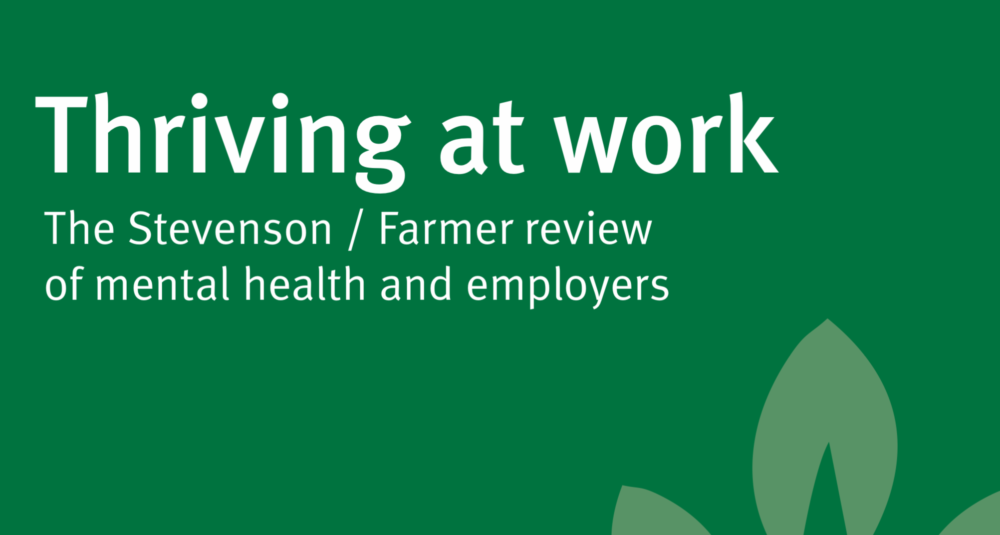The cover of Thriving at Work: The Stevenson/Farmer review of mental health and employers